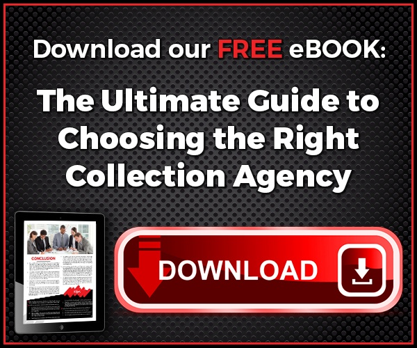 The Ultimate Guide to Choosing the Right Collection Agency