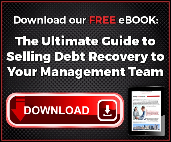 The Ultimate Guide to Selling Debt Recovery to Your Management Team